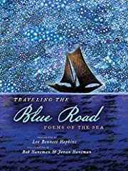Traveling the Blue Road: Poems of the Sea af…