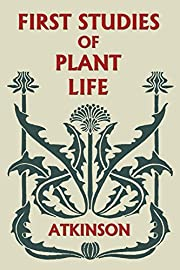 First Studies of Plant Life (Yesterday's…