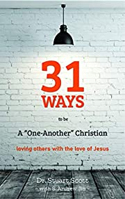 31 Ways to Be a One-Another Christian:…
