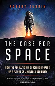 The Case for Space: How the Revolution in…