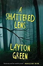 A Shattered Lens: A Detective Preach Everson…