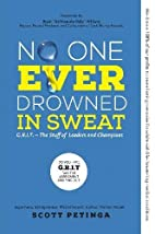 No One Ever Drowned in Sweat: G.R.I.T. - The…
