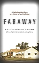 Faraway: A Suburban Boy's Story as a Victim…