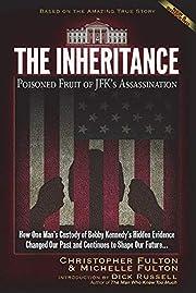 The Inheritance: Poisoned Fruit of…