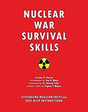 Nuclear War Survival Skills - Lifesaving…