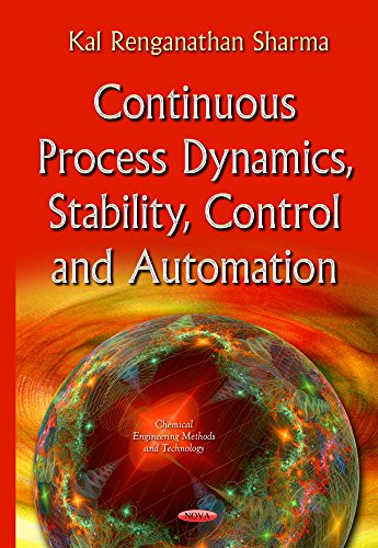 PDF] Continuous Process Dynamics, Stability, Control and Automation