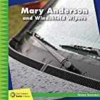 Mary Anderson and Windshield Wipers (21st…