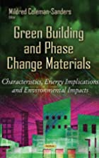 Green Building and Phase Change Materials:…