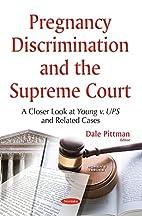 Pregnancy Discrimination and the Supreme…