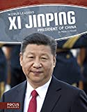 Xi Jinping : President of China / by Rebecca Rowell