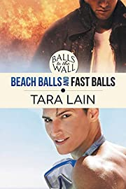 Balls to the Wall - Beach Balls and FAST…