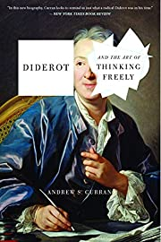 Diderot and the Art of Thinking Freely…
