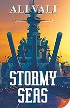 Stormy Seas by Ali Vali
