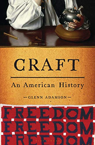 Craft by Glenn Adamson