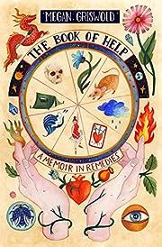 The Book of Help: A Memoir in Remedies af…