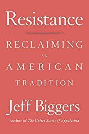 Resistance: Reclaiming an American Tradition…