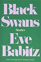 Black Swans: Stories by Eve Babitz