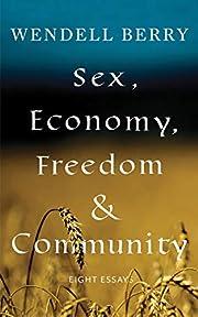 Sex, Economy, Freedom, & Community: Eight…