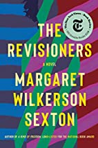 The Revisioners: A Novel by Margaret…
