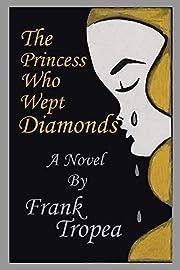 The Princess Who Wept Diamonds por Frank…