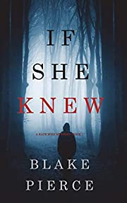 If She Knew (A Kate Wise Mystery-Book 1) by…