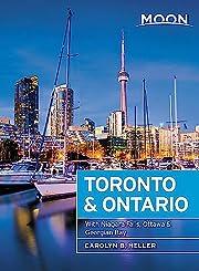 Moon Toronto & Ontario: With Niagara Falls,…