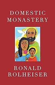 Domestic Monastery – tekijä: Ronald…