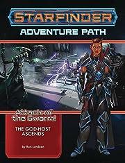 Starfinder Adventure Path: The God-Host…