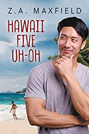 Hawaii five uh-oh por Z. A. Maxfield