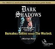 Barnabas Collins Versus the Warlock (Volume…