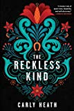 The Reckless Kind
