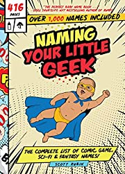 Naming Your Little Geek: The Complete List…