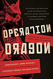 Operation Dragon: Inside the Kremlin's…
