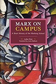 Marx on Campus: A Short History of the…