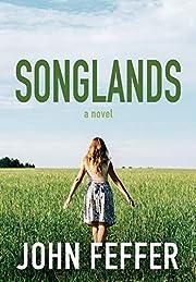 Songlands (Dispatch Books) av John Feffer