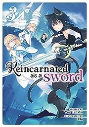 Reincarnated as a Sword (Light Novel) Vol. 3…
