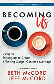 Becoming Us: Using the Enneagram to Create a…