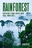 Rainforest : dispatches from earth's most vital frontlines