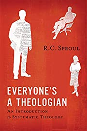 Everyone's a Theologian: An Introduction to…