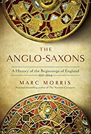 The Anglo-Saxons: A History of the…