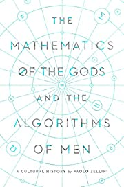 The Mathematics of the Gods and the…