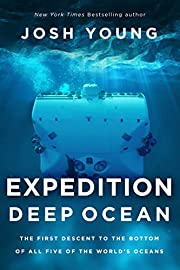 Expedition Deep Ocean: The First Descent to…