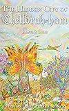 Earth's Time: The Hidden City of Chelldrah-ham: Book 4