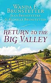 The Return to the Big Valley – tekijä:…