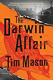 The Darwin Affair: A Novel por Tim Mason