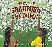 When the Shadbush Blooms de Messinger