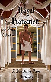 Royal Protection: An Erotic Collection af E.…