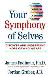 Your Symphony of Selves: Discover and…