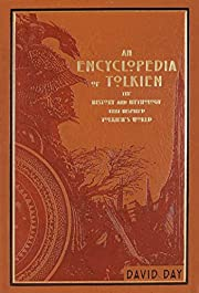 An Encyclopedia of Tolkien: The History and…