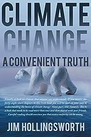 Climate Change: A Convenient Truth av Jim…